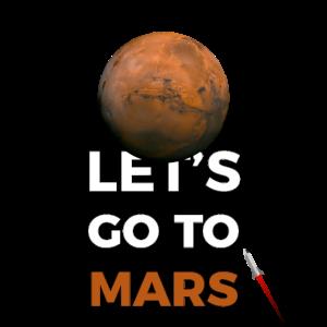 Lass uns zum Mars gehen