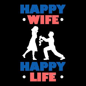 Happy Wife Happy Life Gute Ehemänner Geschenk Hoch