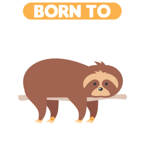 Born To Chill Faultier