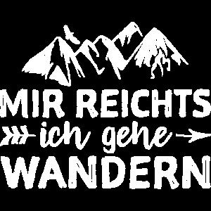 Mir Reichts Ich Gehe Wandern - Wandern