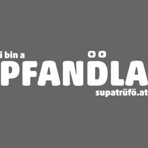 SUPATRÜFÖ PFANDLA