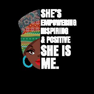 Frauen-Empowerment-Inspiration Schwarzer Stolz Melanin