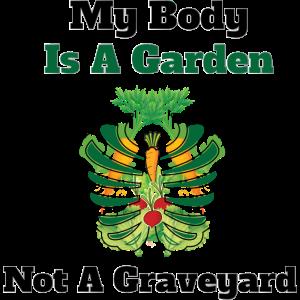 Mein Körper ist ein Garten, kein Friedhof