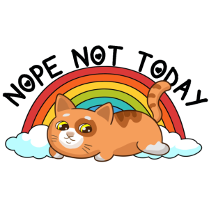 Funny Lazy Rainbow Cat Nope Not Today