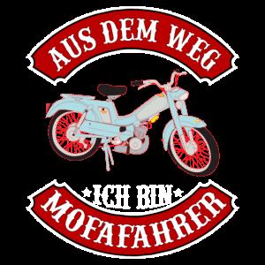 Aus dem Weg ich bin Mofafahrer Mofa Moped Geschenk