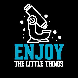 Enjoy The Little Things Biologie Biologen Geschenk