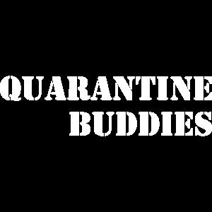 quarantine buddies. Beste Freunde, Geschenk Idee