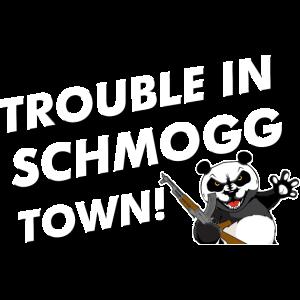 Trouble in Schmogg Town