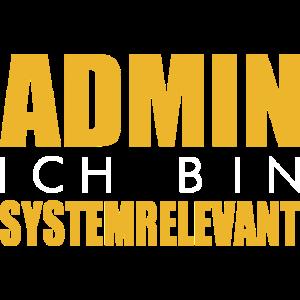 Admin Systemrelevant Informatiker Informatik
