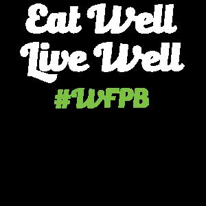 Essen Sie gut, leben Sie gut Vollwertkost auf pflanzlicher Basis