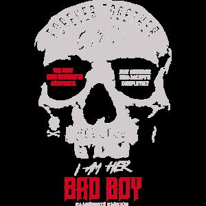 I am her Bad Boy Partnerlook Skull