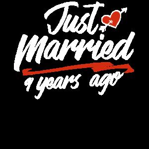 Gerade verheiratet vor 9 Jahren Lustiger Hochzeitstag