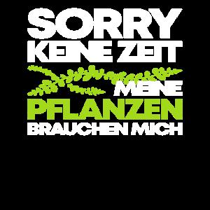 Garten Sorry Keine Zeit Meine Pflanzen Geschenk