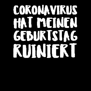 Coronavirus Hat Meinen Geburtstag Ruiniert