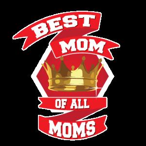 Beste Mutter aller Mütter!