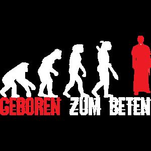 Geboren zum Beten Evolution