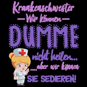 Krankenschwester Krankenpflegerin Spruch Nurse