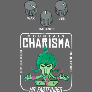 """Mountain Charisma, Mr. Fastfinger """"Pedal"""""""