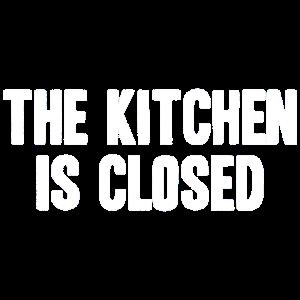 Die Kueche ist geschlossen
