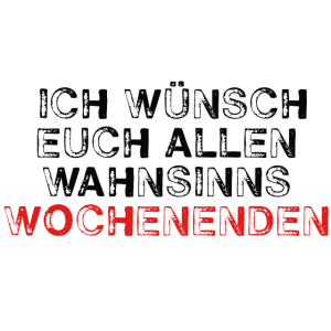 SCHOeNES WOCHENENDE