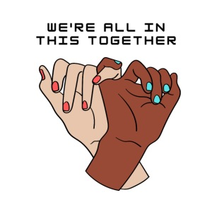 We re all in this together Pinky Promise