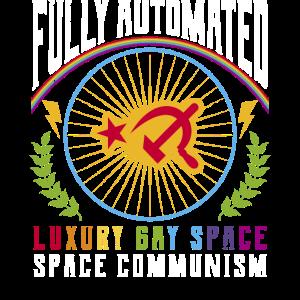 Lustiger Kommunismus Gay Meme Vollautomatisierter Luxus