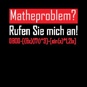 Matheproblem? Lustiger Mathematiker Spruch Mathe