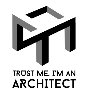 Trust me, I'm an Architect