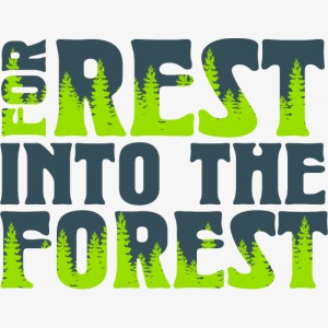 For Rest Into The Forest