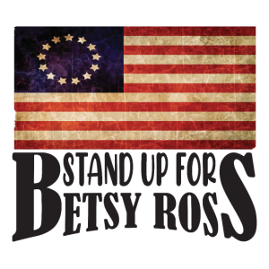 Stand UP for betsy ross