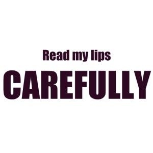 Lies meine Lippen sorgfältig durch - lustige Gesichtsmaske