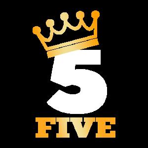 König um Fünf