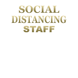 Social Distance STAFF Gold Corona Virus Pandemie