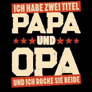 Ich habe zwei Titel Papa Opa Loading Spruch Fun
