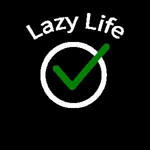 Lazy Life