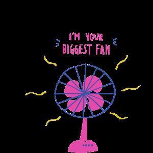 Ich bin dein größter Fan