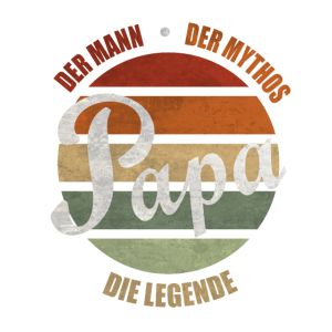 Papa Vater Retro - Der Mann Der Mythos Die Legende