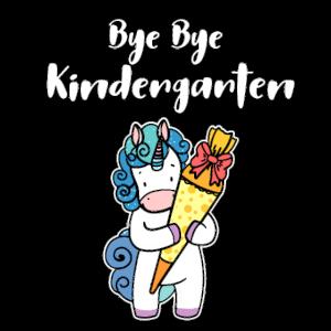 Bye bye Kindergarten Schulanfang Schulanfänger