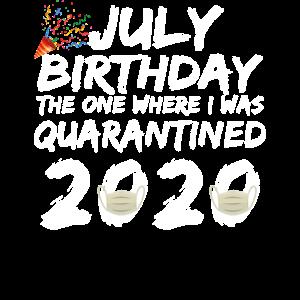 Juli Geburtstag unter Quarantäne gestellt