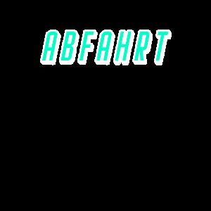 Abfahrt