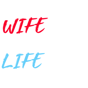 Happy Wife Happy wife red blue