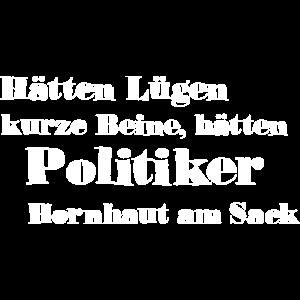 hätten Lügen kurze Beine hätten Politiker