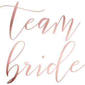 team bride - JGA - Wedding - Braut - Rosegold