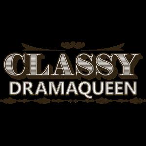 Classy Dramaqueen