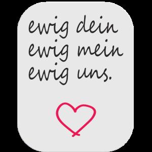 Ewig Liebe Liebeserklärung