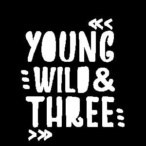 YOUNG WILD THREE