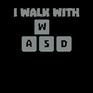 Ich gehe mit WASD Shirt Gamer MMORPG Gaming Player