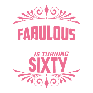 60 Geburtstag Frauen Fabelhaft
