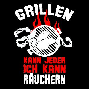 Grillen Kann Jeder Ich Kann Räuchern Grill Meister