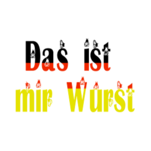 Das Ist Mir Wurst T-Shirt